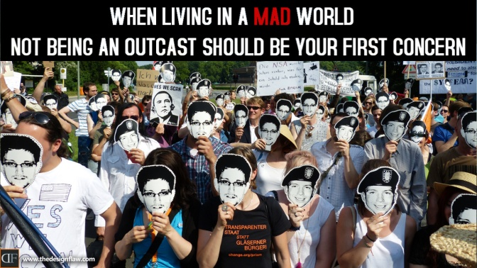 When Living in a Mad World…